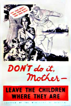 WW2 Poster showing Hitler encouraging mothers not to let children be evacuated to safety