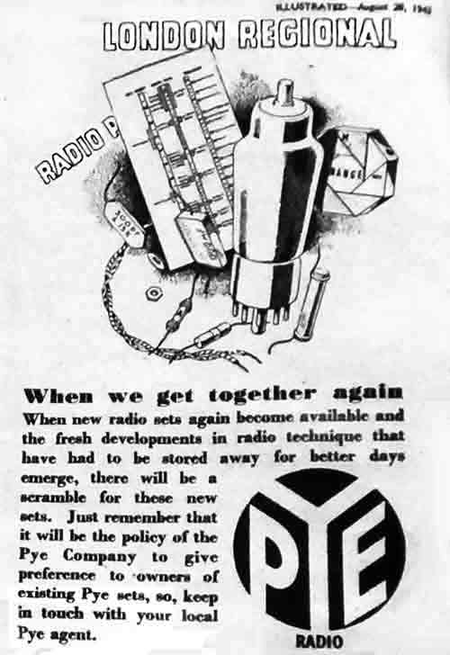 Advert in a 1943 magazine, telling readers that Pye Radios will be ready when 'better days' come after the end of World War Two