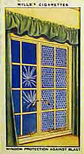 Windows of strengthened glass and celluloid to prevent shattering, as recommended for civilian protection in World War Two