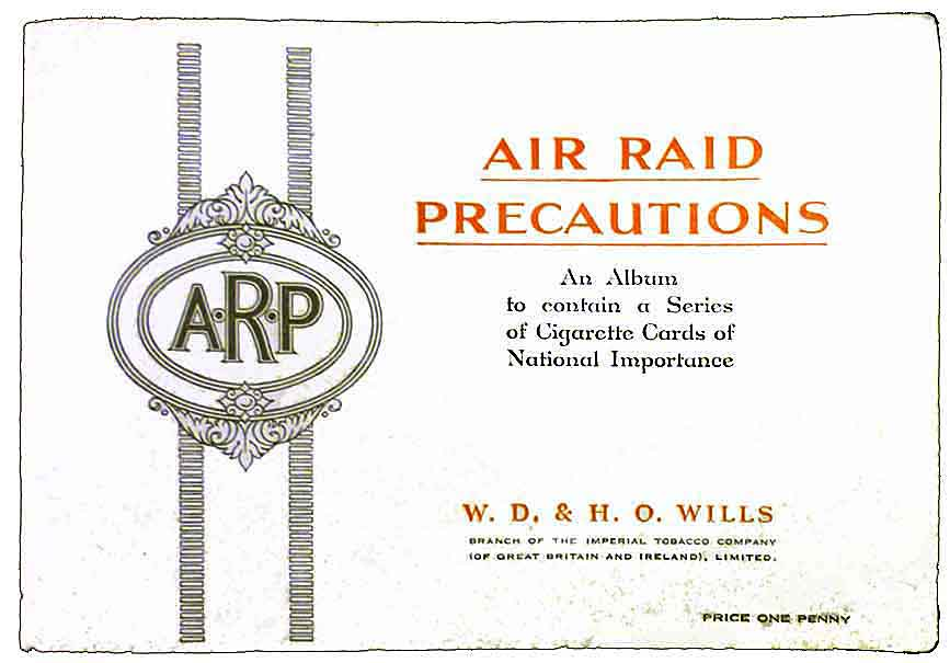 Front cover of the ARP (Air Raid Precautions)cigarette card album on preparations for the World War Two homefront