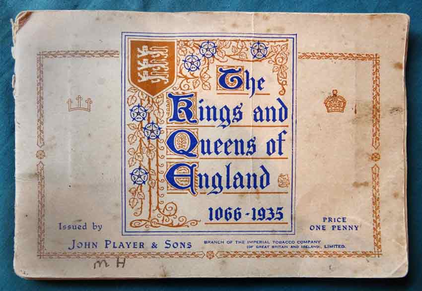 Large image of the front cover of a late 1930s UK cigarette card album put up by Players Cigarettes, costing one penny and with the theme of Kings and Queens of England 1066-1935.
