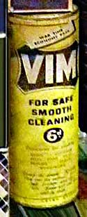 Vim scouring powder for scouring pots, pans and metal false teeth, early and mid 1900s